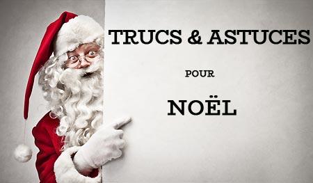 Trucs et astuces pour Noël